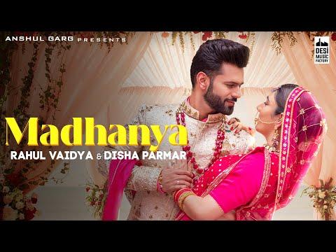 Madhanya Lyrics - Rahul Vaidya x Asees Kaur