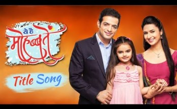 Yeh Hai Mohabbatein Serial Title Song Lyrics - Star Plus (2013)