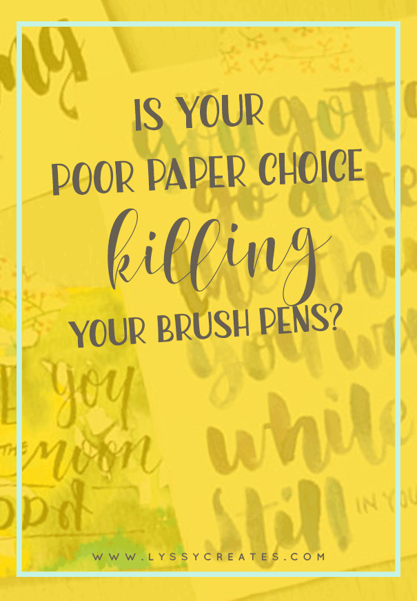 Paper Choice for Brush Lettering