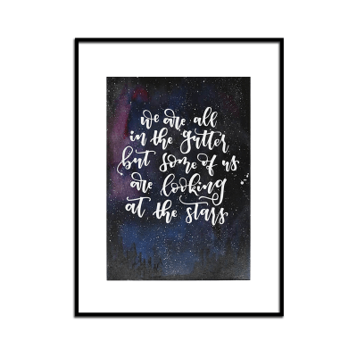 We Are All In The Gutter Oscar Wilde A6 Print