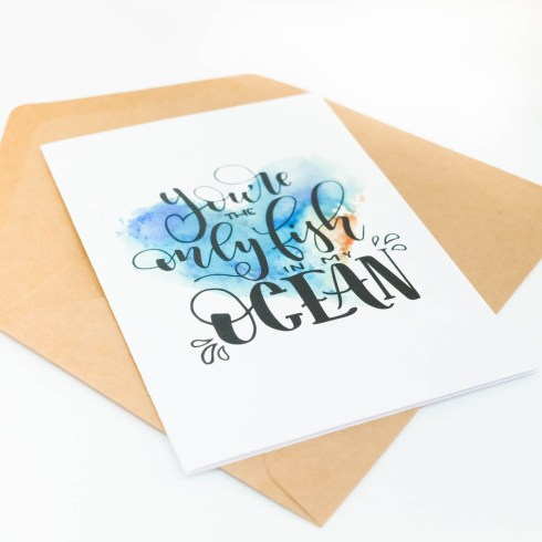 You're The Only Fish In My Ocean Valentine's Day Card