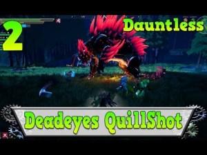 RPG Dauntless fr deadeyes quillshot