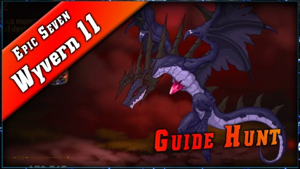 Epic Seven • Guide Wyvern 11 Auto ► [ Epic7 FR ]