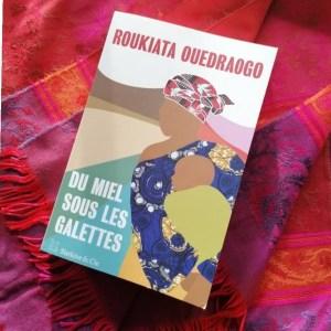 Du miel sous les Galettes de Roukiata Ouedraogo
