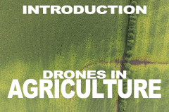 Introduction to Drones In Agriculture