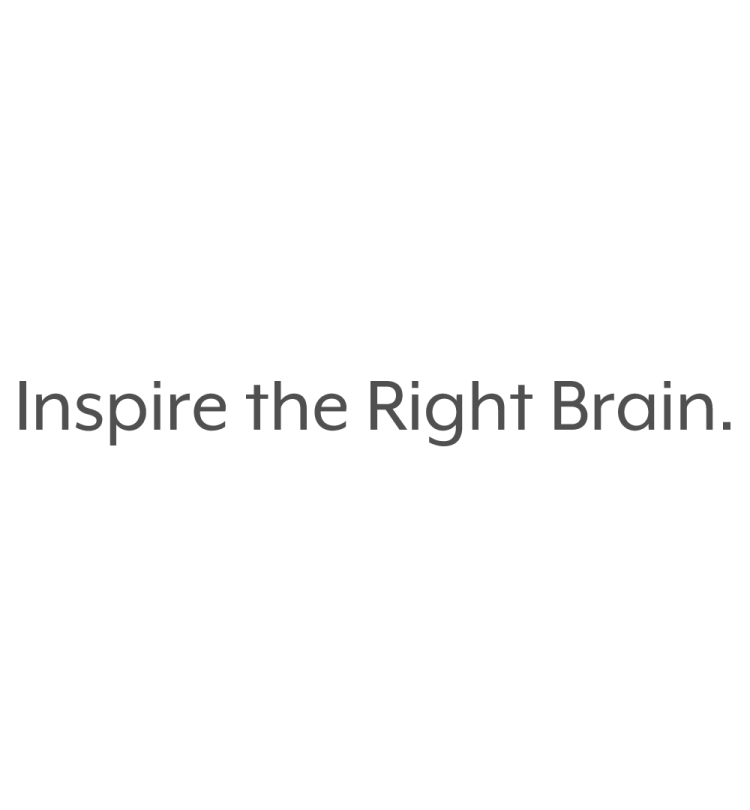 Inspire the Right Brain.