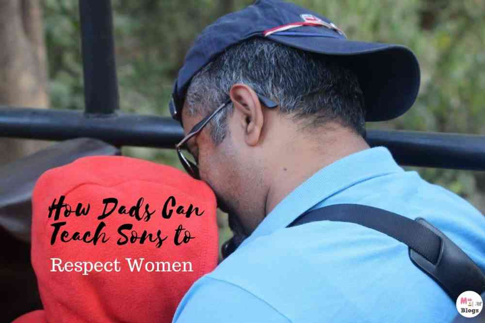 How Dads Can Teach Sons to Respect Women
