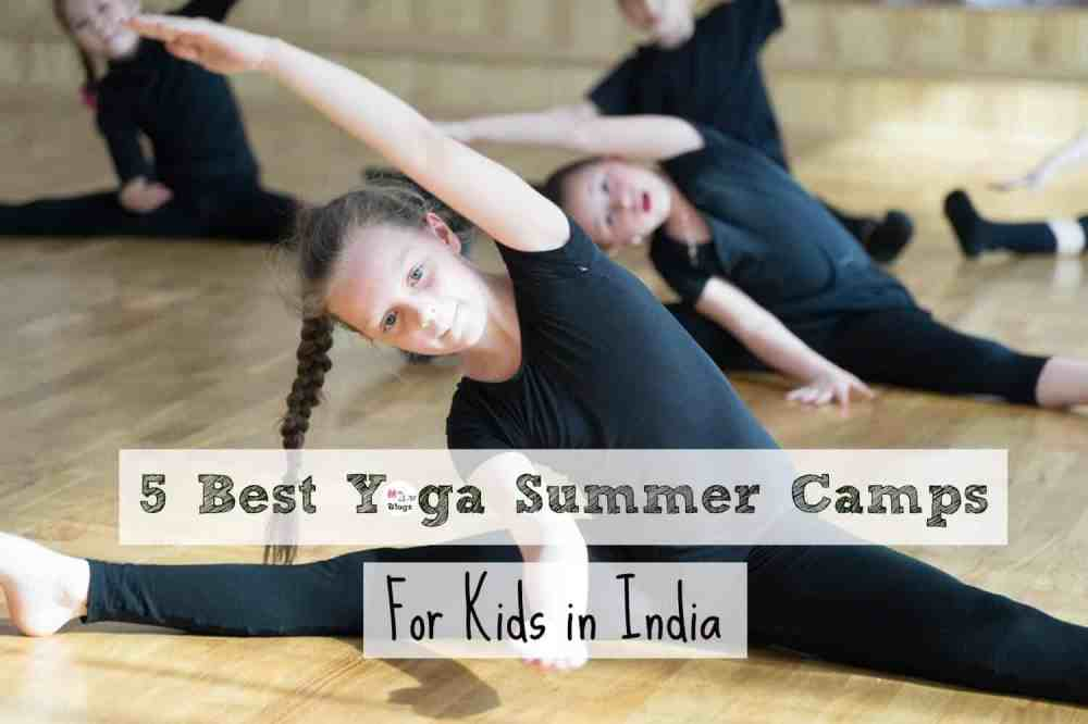 5 Best Yoga Summer Camps For Kids in India