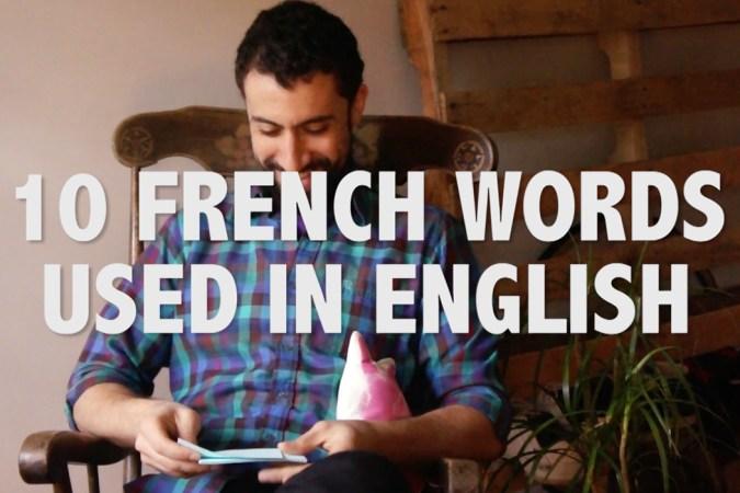 10 mots français utilisés en anglais