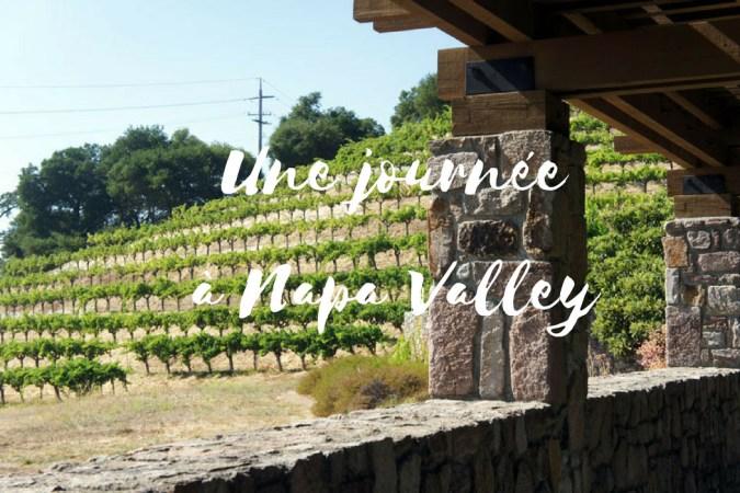 Une journee a Napa Valley