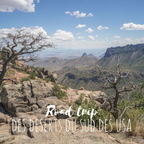 road trip deserts sud etats unis