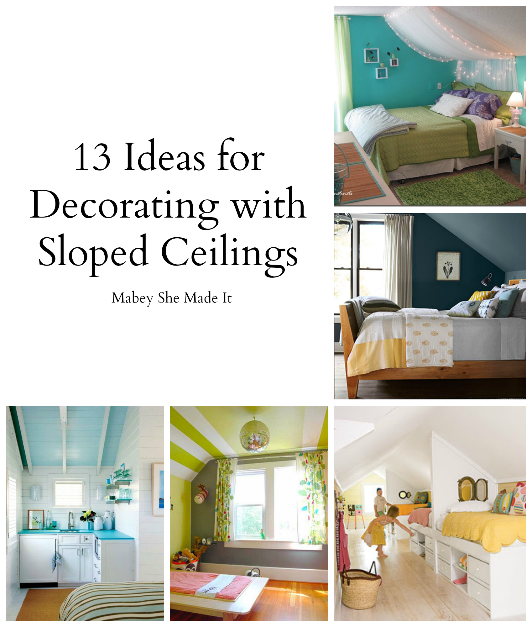 17 Sloped Ceiling Bedroom Design Ideas Mabey She Made It