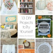 13 DIY Projects to Try Yourself
