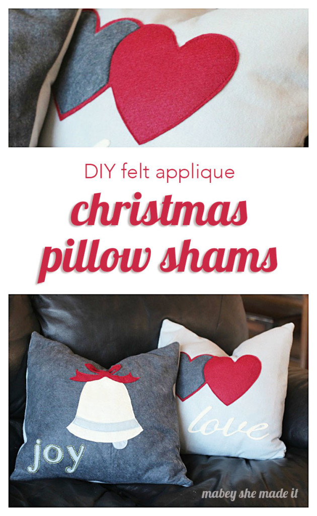 These are cute and would be fun to make for Christmas! Felt appliqué Christmas pillow shams from Mabey She Made It