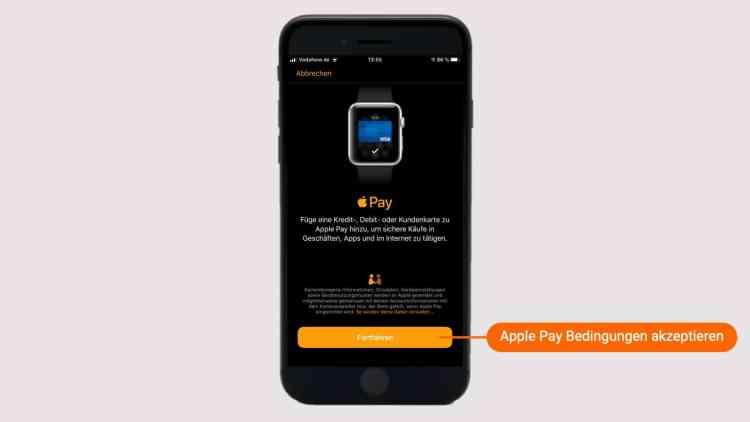 Apple Pay Bedingungen unten akzeptieren.