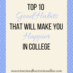 10 Habits That Will Make You Happier In College