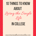 10 Things To Know About Being Single In College