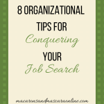 8 Organizational Tips To Conquer Your Job Search