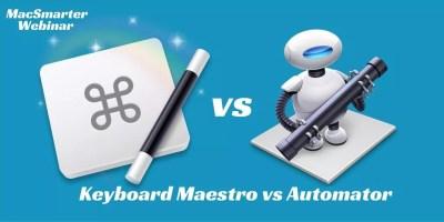 Keyboard Maestro and Automator