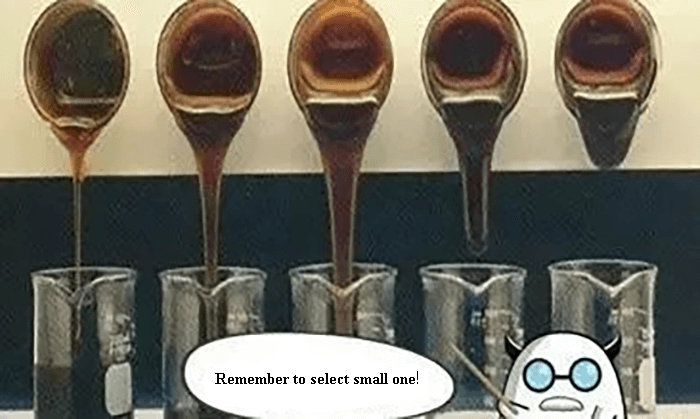 Fig. 2 The selection of viscosity