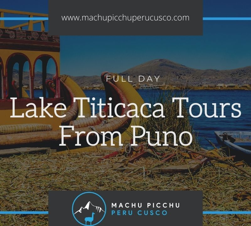 Lake Titicaca Tours From Puno - Tour Uros Taquile