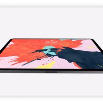 Ecco i nuovi iPad Pro 2018, tutto schermo con Face ID e senza notch