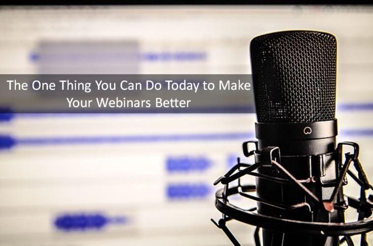 Make your webinars better