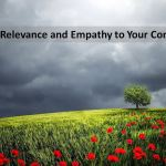 The Two Keys to Creating Amazing Content in 2018: Empathy and Relevance