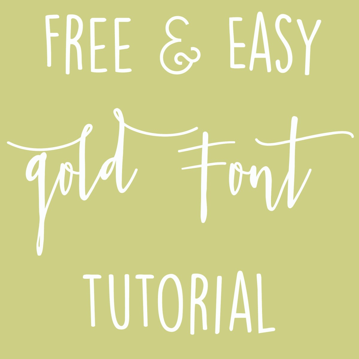 Free & Easy Gold Font Tutorial – Mackenzie Kendall
