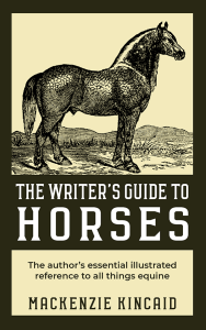 The Writer's Guide to Horses cover image