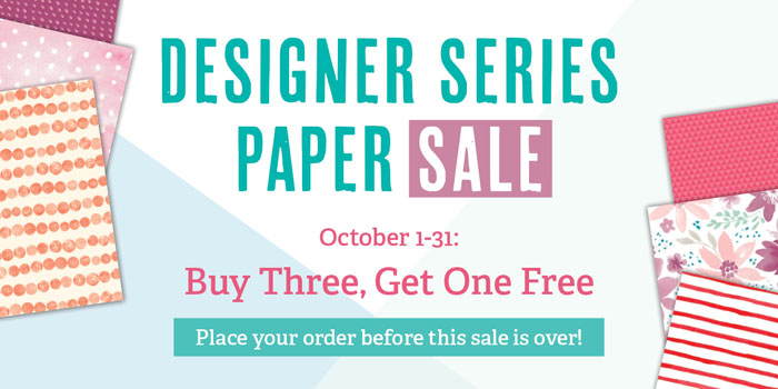 DSP Sale - For the month of October, buy 3 select packs of Designer Series Paper and get the 4th free.