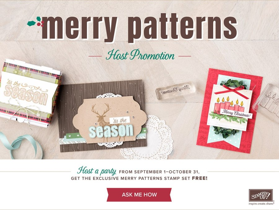 Earn the Merry Patterns Stamp Set for free with a qualifying party!