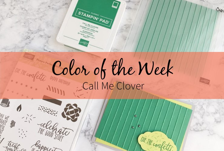 Color of the Week - Call Me Clover – Click through to see this week's Color of the Week - Call Me Clover. Find color combinations and comparisons, and a list of products containing this color. | #mackenziemakes #makewithcolor #stampinup | www.mackenziemakes.com