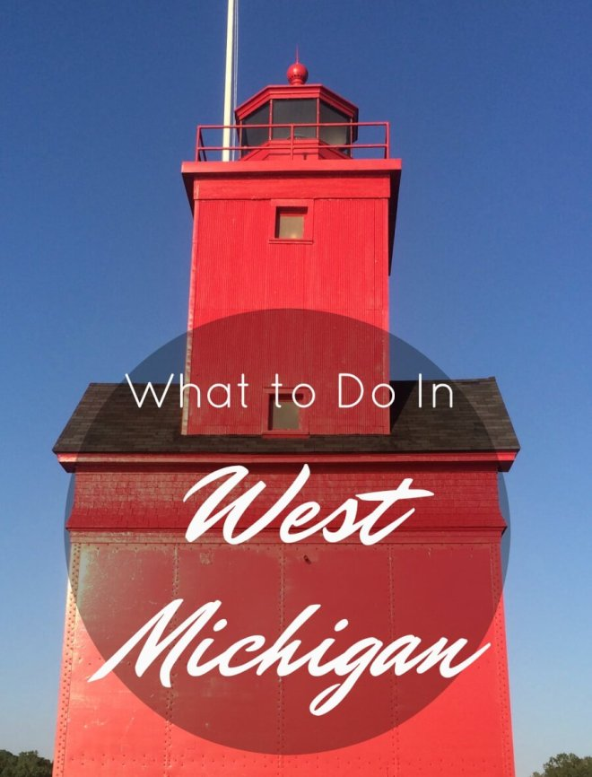 What to Do in West Michigan