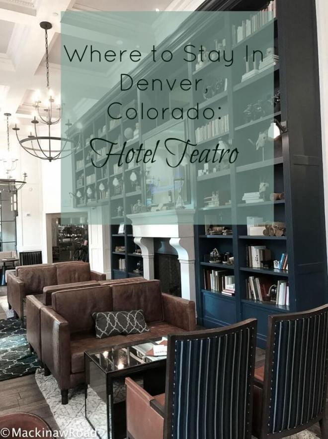 Hotel Teatro Denver Colorado