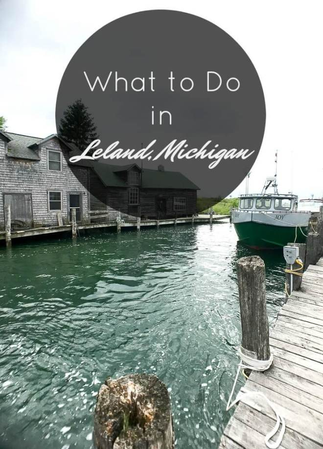 What to do in Leland Michigan