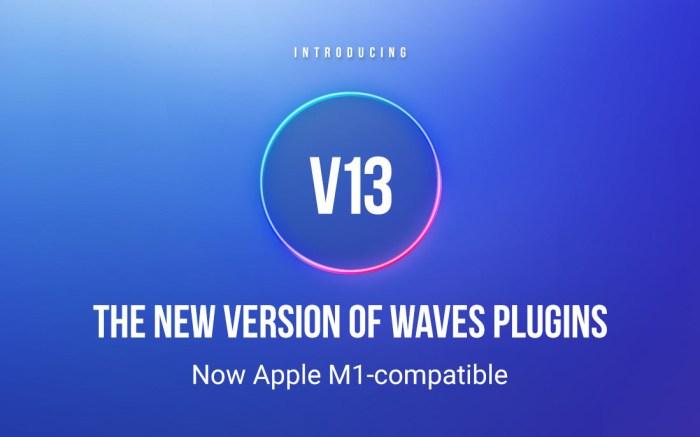 Waves V13 - Apple Silicon Native