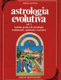Astrologia Evolutiva Vol. 1