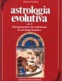 Astrologia Evolutiva - Vol. 2