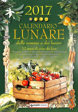 Calendario Lunare delle Semine e dei Lavori 2017