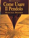 Come Usare il Pendolo