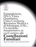 eBook - Entanglement, DNA, Fisica Quantistica, Unica Coscienza, Risonanza di Schumann, 8 Hz