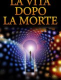 eBook - La Vita dopo la Morte