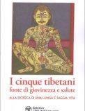 I Cinque Tibetani, Fonte di Giovinezza e Salute