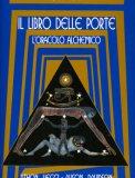 Il Libro delle Porte: L'Oracolo Alchemico - Libro + Carte