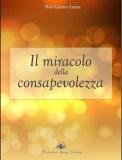 Il Miracolo della Consapevolezza