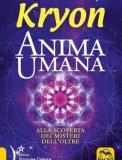 Kryon - Anima Umana