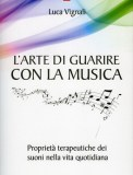 L'Arte di Guarire con la Musica