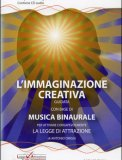 L'immaginazione Creativa - Guidata - Cd Audio