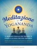 La Meditazione di Yogananda